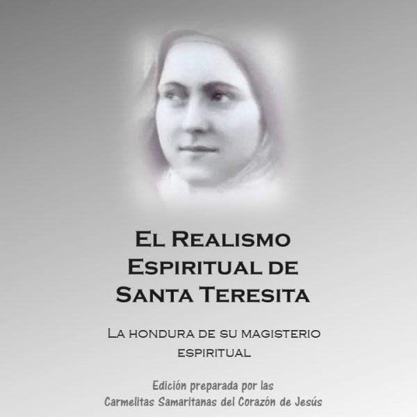 El Realismo Espiritual de Santa Teresita